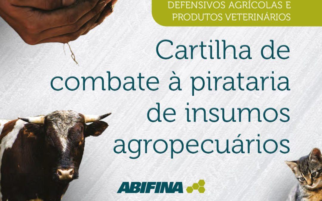 Abifina lança cartilha de combate à pirataria de insumos agropecuários